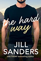 The Hard Way (Haven, Montana Book 5) Kindle Edition