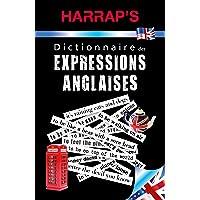 Harrap's Dictionnaire des expressions anglaises