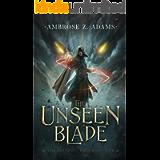 The Unseen Blade: The Serpent's Heir, Book 1