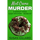 Mint Creme Murder: A Donut Hole Cozy Mystery - Book 47