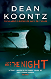 Seize the Night (Moonlight Bay Trilogy, Book 2): An unputdownable thriller of suspense and danger