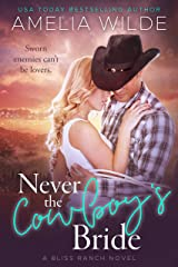 Never the Cowboy's Bride Kindle Edition
