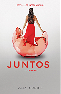 Liberación [Reached]: Juntos 3 (Spanish Edition)