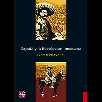 Zapata y la Revolución mexicana (Historia)