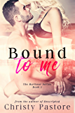 Bound to Me: A gripping, heart-wrenching, second chance romance (The Harbour Series Book 1)