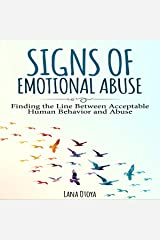 Signs of Emotional Abuse: Finding the Line Between Acceptable Human Behavior and Abuse Audible Audiobook