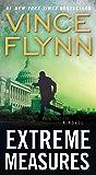 Extreme Measures: A Thriller (A Mitch Rapp Novel Book 9)