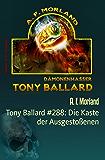 Tony Ballard #288: Die Kaste der Ausgestoßenen: Horror-Roman