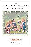The Soccer Shoe Clue (Nancy Drew Notebooks Book 5)