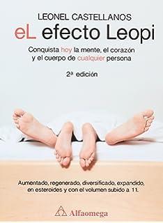 El Efecto Leopi - Conquista hoy la mente, el corazón y el cuerpo de cualquier