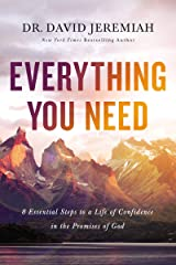 Everything You Need: 8 Essential Steps to a Life of Confidence in the Promises of God Kindle Edition