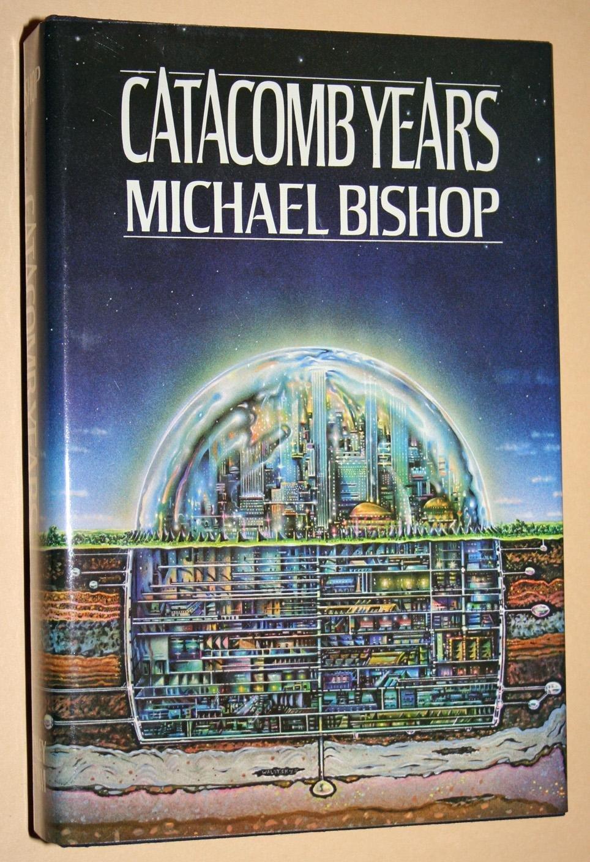 Title: Catacomb years: Amazon.co.uk: Michael Bishop: 9780399122552: Books