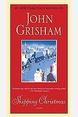 Skipping Christmas: A Novel Kindle Edition