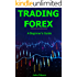 Trading Forex: A Beginner's Guide