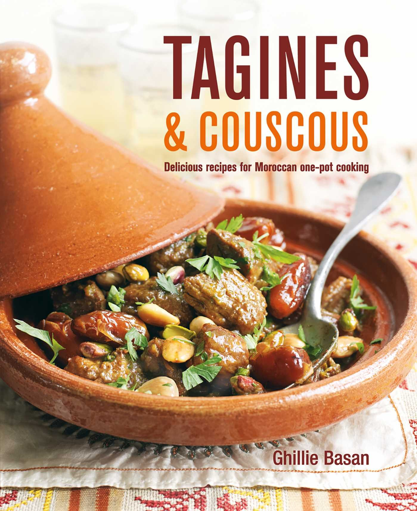 Moroccan Dinner Party Menu Ideas Part - 31: Tagines And Couscous: Delicious Recipes For Moroccan One-pot Cooking:  Ghillie Basan: 9781845979485: Amazon.com: Books