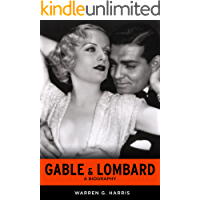 Gable & Lombard: A Biography