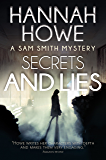 Secrets and Lies: A Sam Smith Mystery (The Sam Smith Mystery Series Book 6)