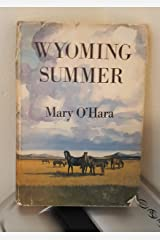 Wyoming summer Hardcover