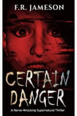 Certain Danger: A Shocking and Nerve-Wracking Supernatural Chiller! (Ghostly Shadows) Kindle Edition