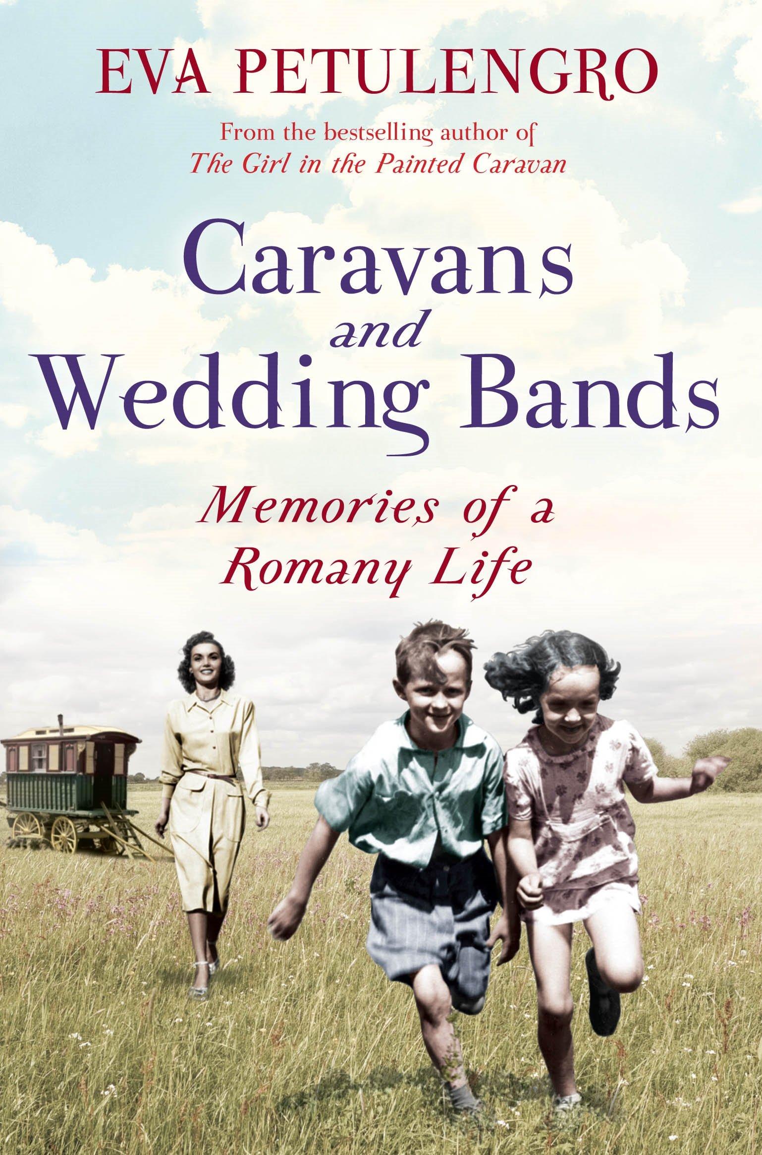 Read Online Caravans and Wedding Bands ebook
