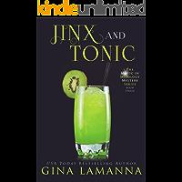 Jinx & Tonic (The Magic & Mixology Mystery Series Book 3)