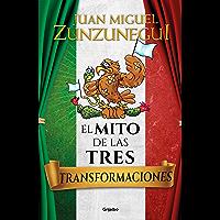 El mito de las tres transformaciones (Spanish Edition)
