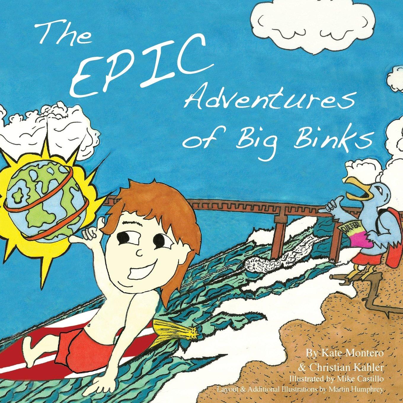 Download The Epic Adventures of Big Binks PDF