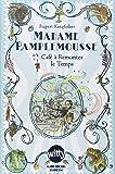 Madame Pamplemousse, Tome 2 : Madame pamplemousse et le café à remonter le temps