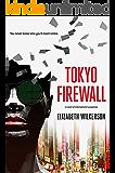 Tokyo Firewall: a gripping psychological thriller