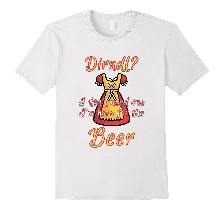 488348c77 Oktoberfest Drinking Team Shirt Im Here For Beer-TJ – theteejob