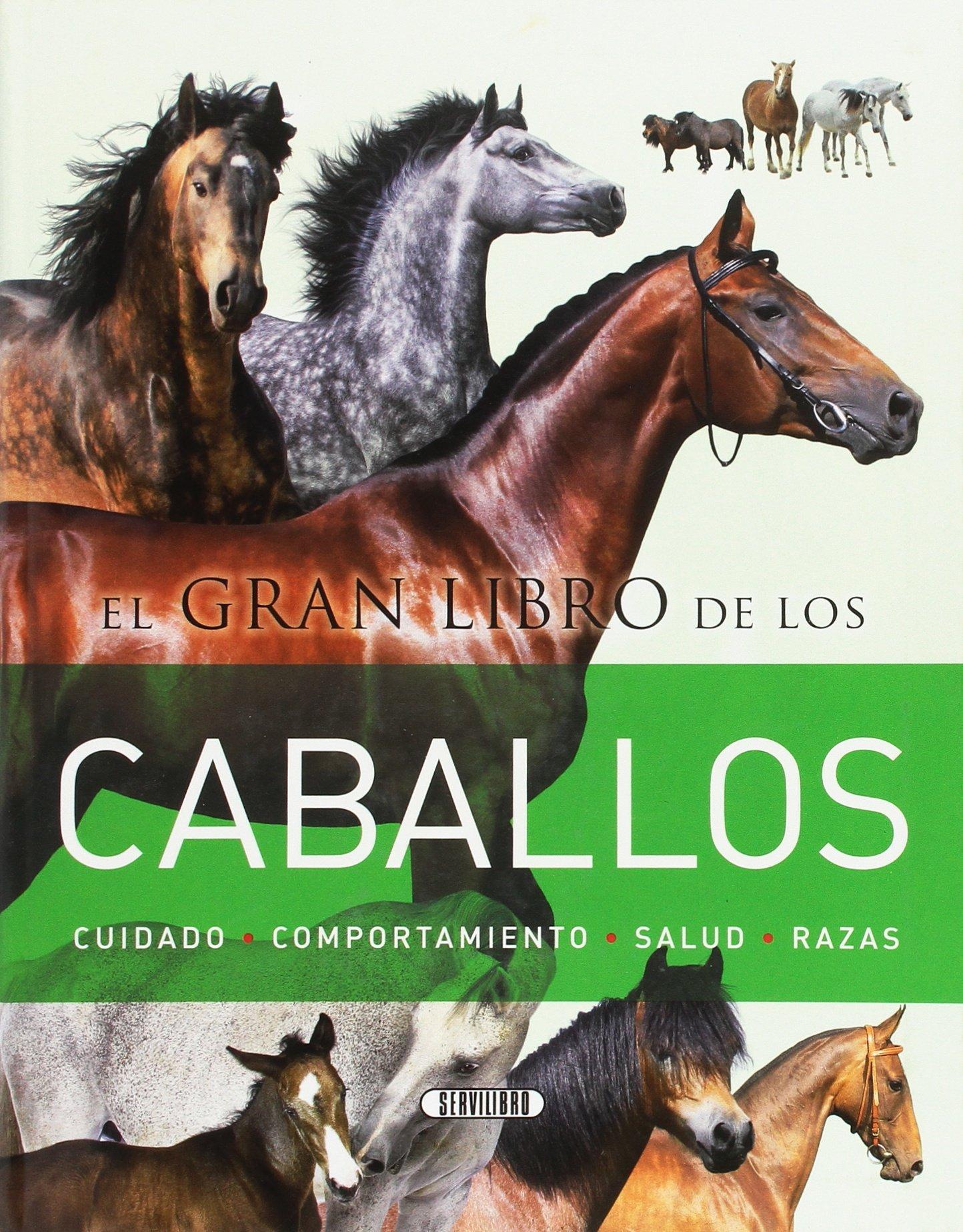 El gran libro de los caballos de Equipo de Servilibro