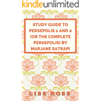 Study Guide to Persepolis 1 and 2 (or The Complete Persepolis) by Marjane Satrapi (English Edition)