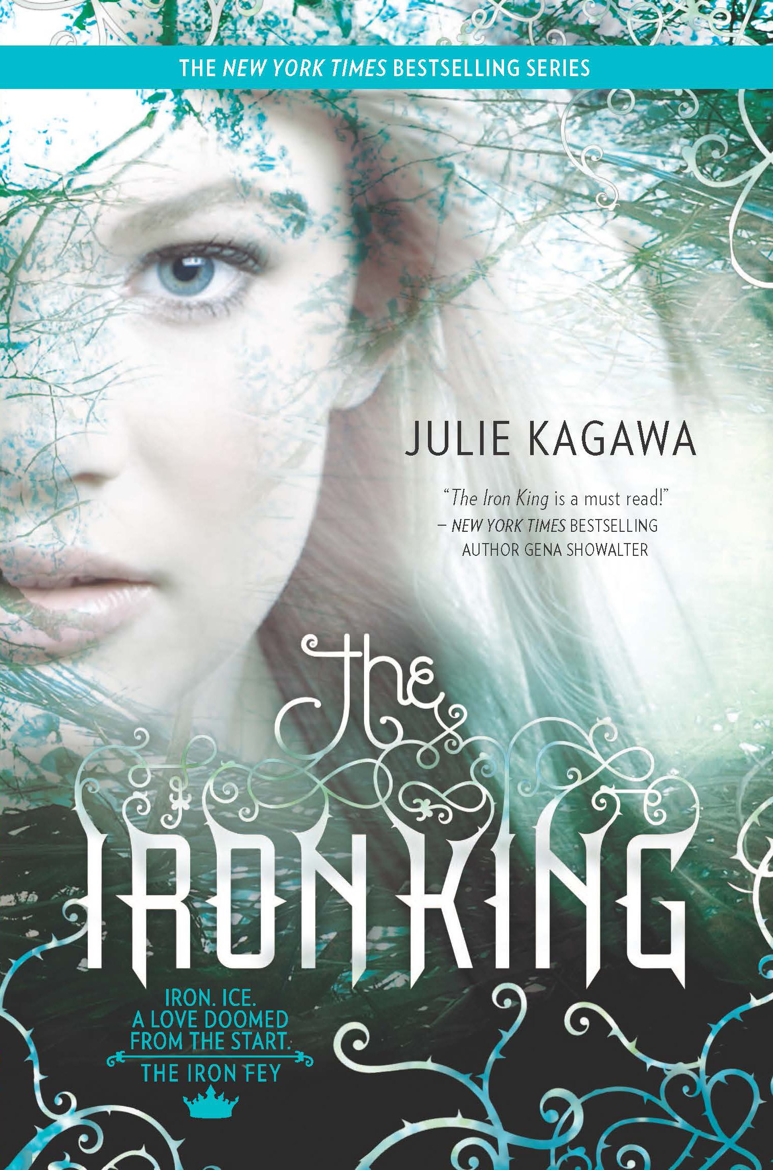 The Iron King (The Iron Fey): Amazon.es: Julie Kagawa: Libros en idiomas extranjeros
