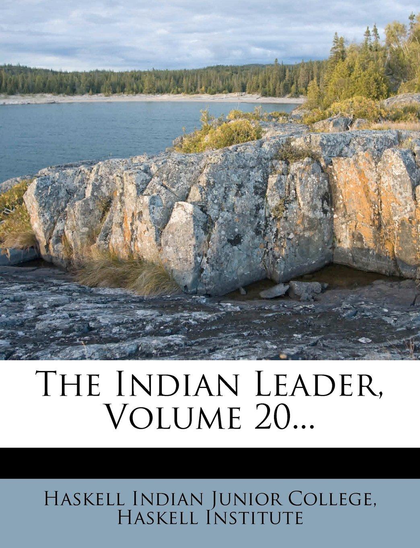 Read Online The Indian Leader, Volume 20... pdf