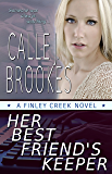 Her Best Friend's Keeper (Finley Creek Book 1)