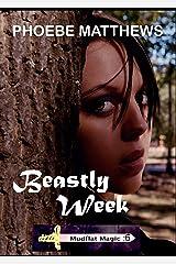 Beastly Week (Mudflat Magic Book 6) Kindle Edition