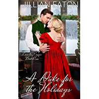A Duke for the Holidays (Love and Rogues Book 1) (English Edition)