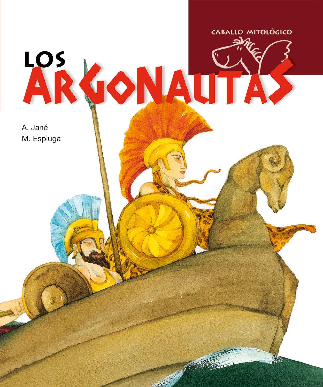 Los argonautas (Caballo mitológico) Tapa dura – 1 abr 2008 Albert Jané Riera Maria Espluga Solé Combel Editorial 8498252423