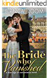 The Bride who Vanished: A Marriage of Convenience Regency Romance Novel (Second Chance Regencies)