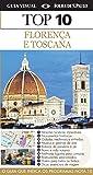 Florença e Toscana. Guia Top 10