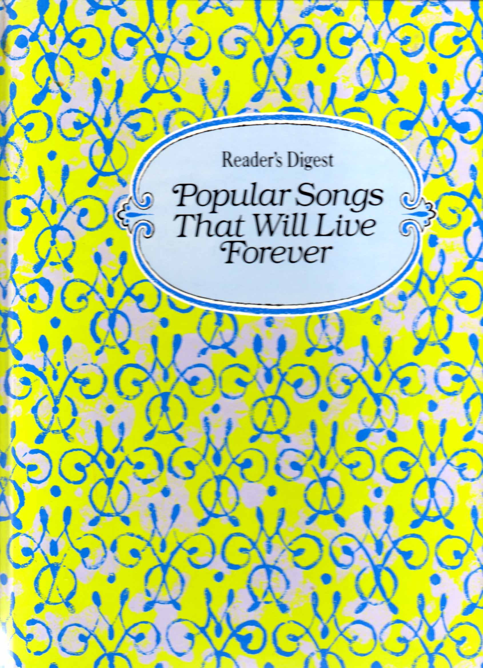 Readers Digest Popular Songs That Will Live Forever William L
