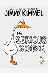 The Serious Goose Kindle Edition