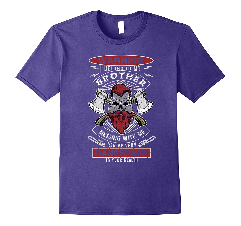 warning i belong to my brother t-shirt