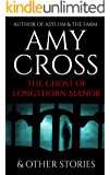 The Ghost of Longthorn Manor and Other Stories