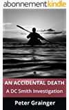 An Accidental Death: A DC Smith Investigation (English Edition)