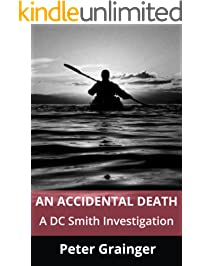 An Accidental Death: A DC Smith Investigation