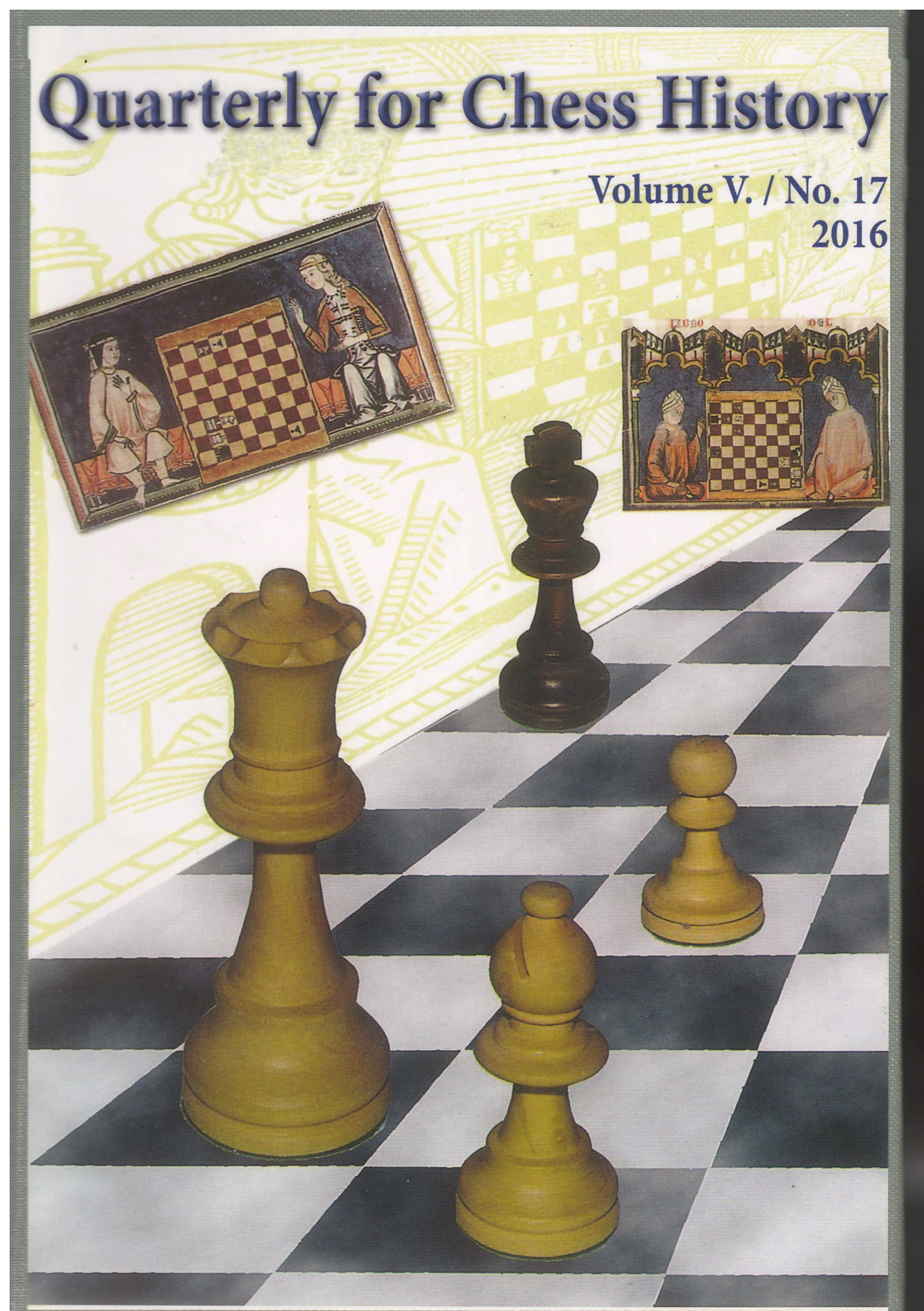 Read Online Quarterly for Chess History, No. 17 (Volume 5) ebook