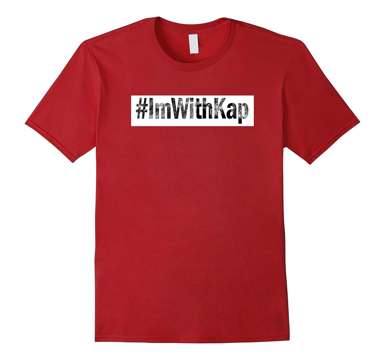 d9039c64e Hashtag Im With Kap T Shirt ImWithKap ImWithKap t-shirt-TJ – theteejob