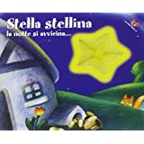 Stella stellina la notte si avvicina... I buchini