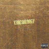 K.R.I.T. Wuz Here [Explicit]